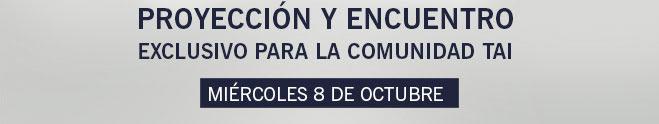 PROYECCIÓN Y ENCUENTRO - MIÉRCOLES 8 DE OCTUBRE