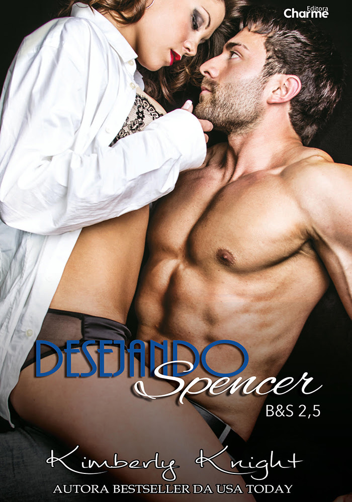 Desejando Spencer - B&S 2.5 - Kimberly Knight