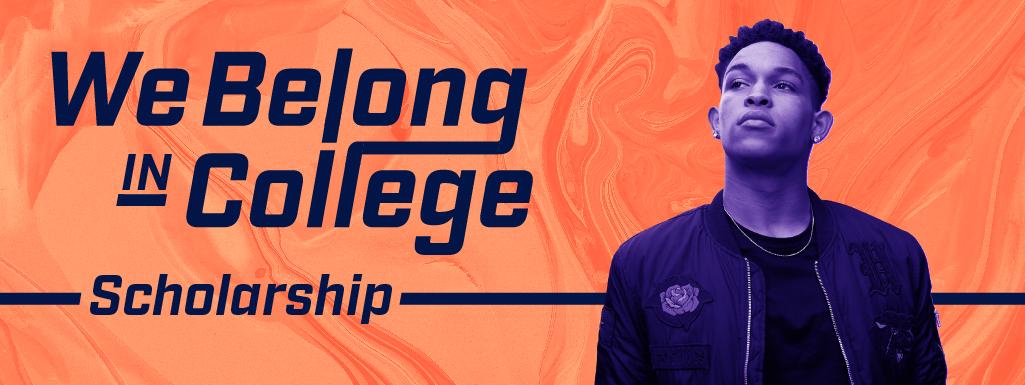 We Belong in College Scholarship