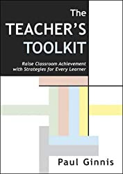 Teacher's Toolkit: Raise Classroom Achievement with Strategies for Every Learner