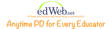 edWeb - Anytime PD for Every Educator