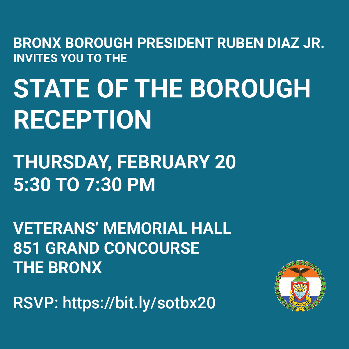 You're invited to the State of the Borough Reception on February 20, 2020, at 851 Grand Concourse at 5:30 PM. RSVP at bit.ly/sotbx20