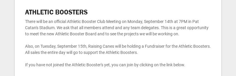 ATHLETIC BOOSTERS There will be an official Athletic Booster Club Meeting on Monday, September...