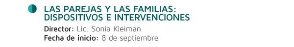 Las parejas y las familias: dispositivos e intervenciones