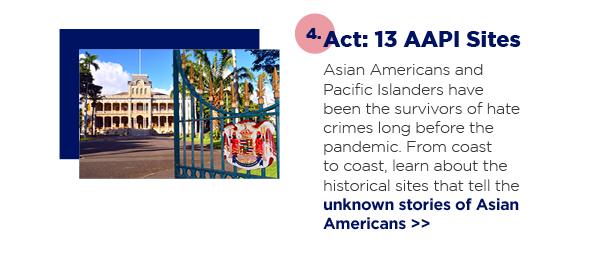 4. Act: 13 AAPI Sites