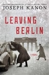 Kanon, Joseph - Leaving Berlin (Signed First Edition)