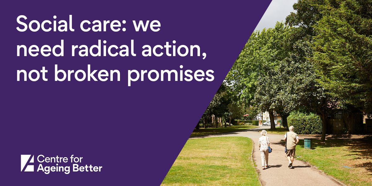 Social care: we need radical action, not broken promises