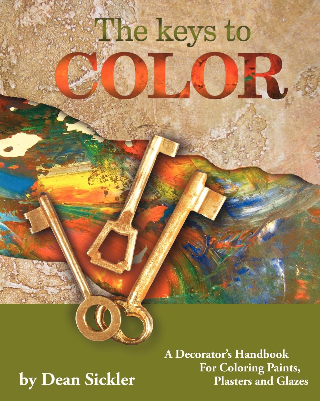 The Keys to Color by Dean Sickler