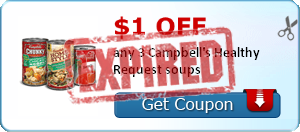 $1.00 off any 3 Campbell's Healthy Request soups