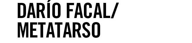 Darío Facal/ Metatarso