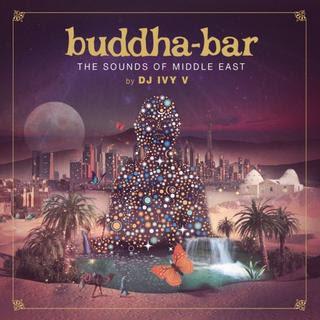 Buddha Bar – I suoni del Medio Oriente (di DJ IVY V) (2018) Flac Lossless