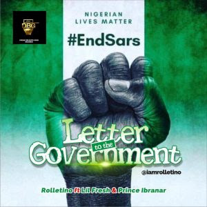 Rolletino ft. Lil Fresh & Prince Ibranar - Letter To The Government