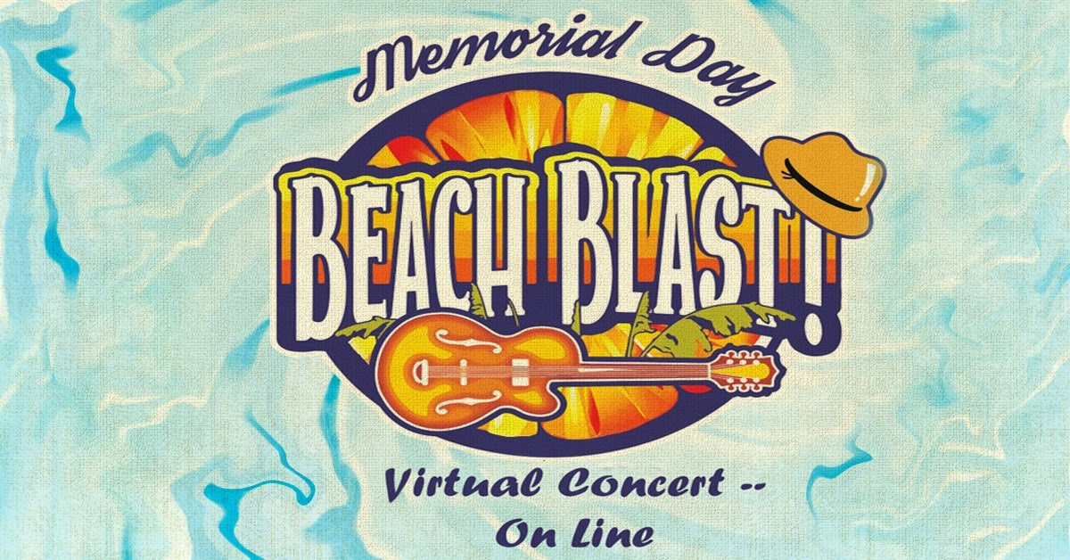 Currituck Presenting Virtual Memorial Day Beach Blast Celebration Online