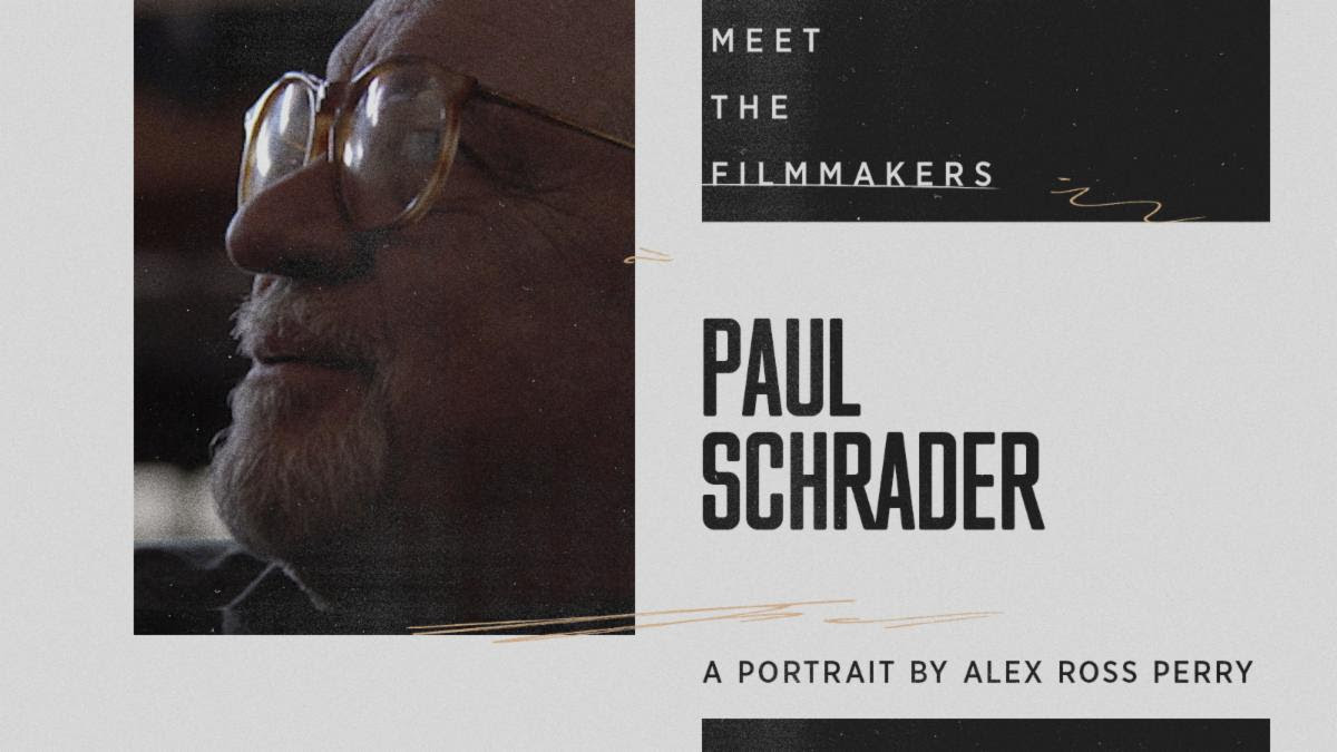 The Criterion Channel: Alex Ross Perry meets Paul Schrader…