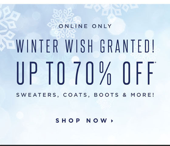 Up To 70% Off Sweaters, Coats, Boots & More!