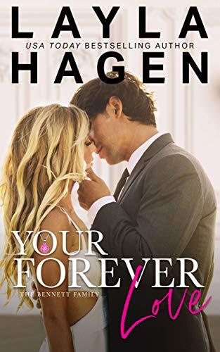Cover for 'Your Forever Love (The Bennett Family Book 3)'