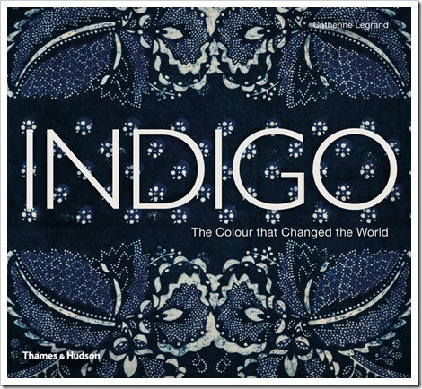 Denimsandjeans.com Indigo: The Color that Changed the World