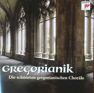 Gregorianik (Die Schönsten Gregorianischen Choräle) (CD) album cover