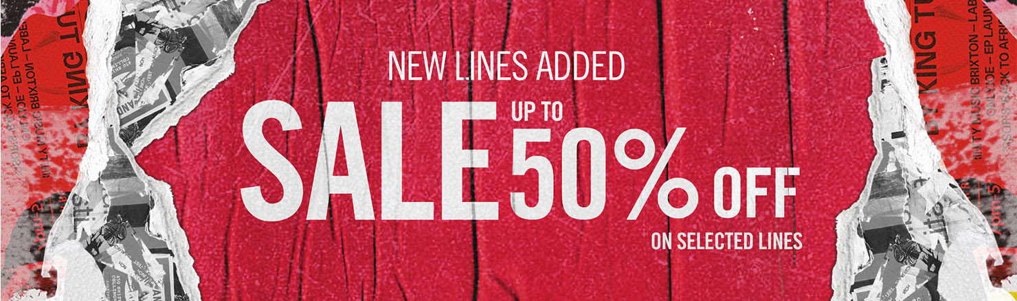 New Lines Added - SALE Up To 50% Off Selected Items