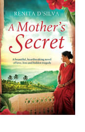 A Mother's Secret by Renita D'Silva