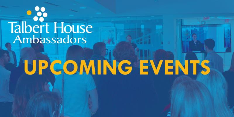 Talbert House Ambassadors Upcoming Events