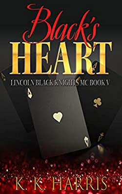 Black's Heart (Lincoln Black Knights Book 5)