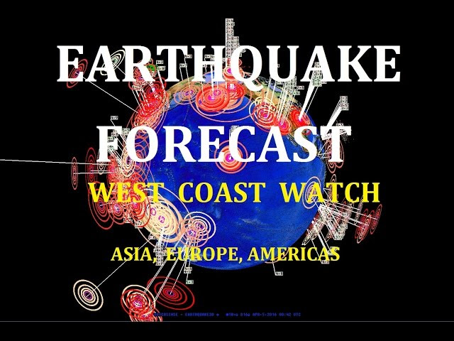 4/04/2016 -- Earthquake Forecast -- West Coast USA to Asia -- Volcanic + Seismic Unrest  Sddefault