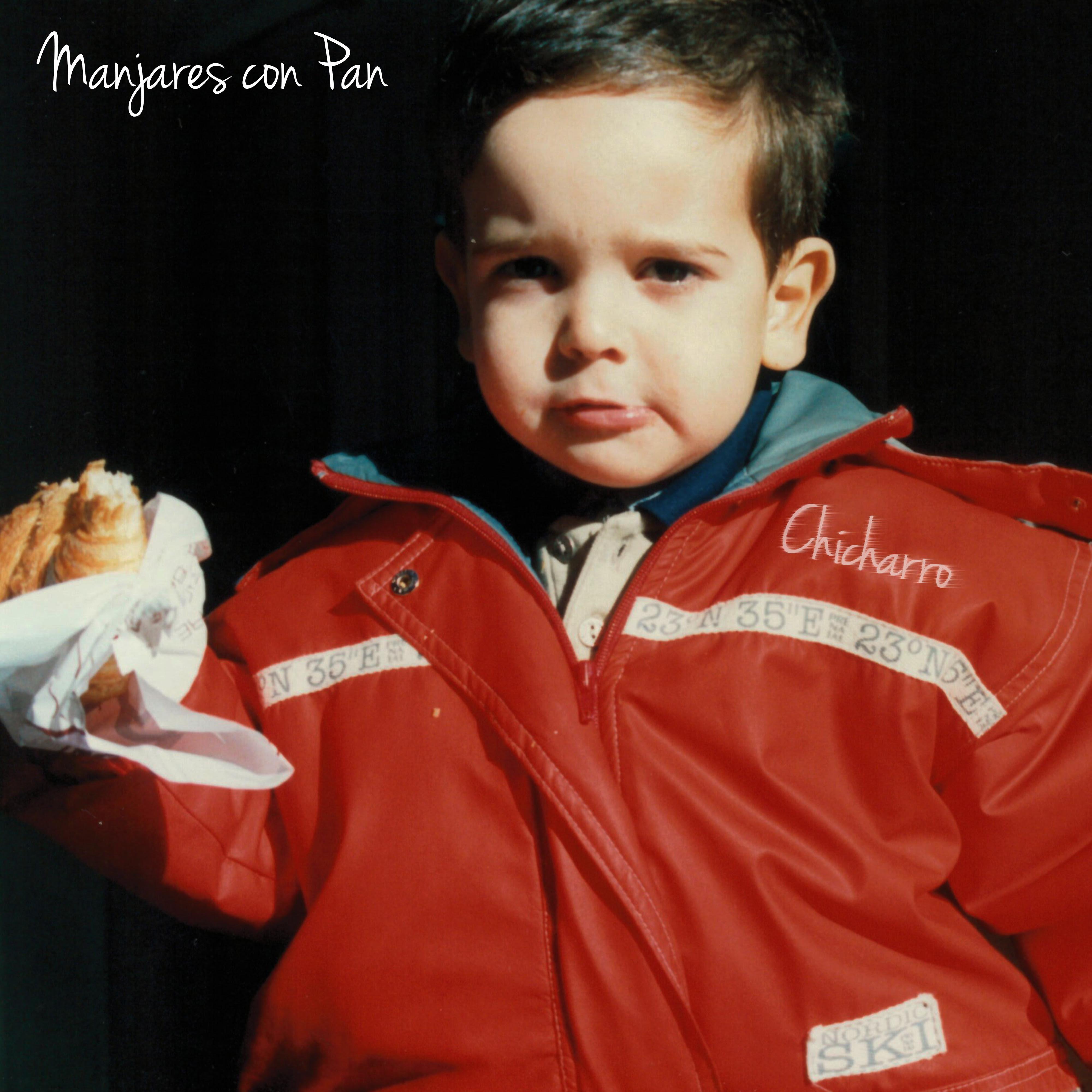 Manjares de Pan portada del single de Chicharro