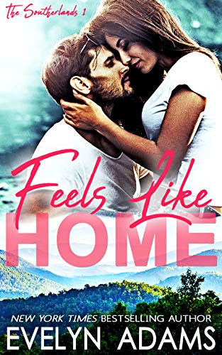 Cover for 'Feels Like Home (The Southerlands Book 1)'