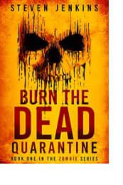 Burn the Dead: Quarantine