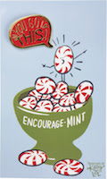 """Cartoon bowl of peppermints, with one peppermint saying to the others, """"You got this!"""""""