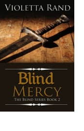 Blind Mercy by Violetta Rand