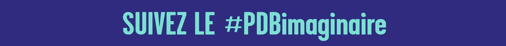 Suivez le #PDBimaginaire