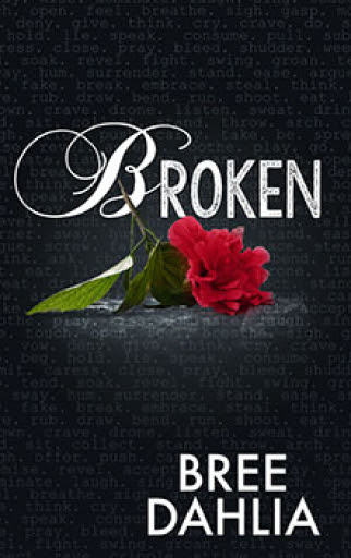 Broken by Bree Dahlia