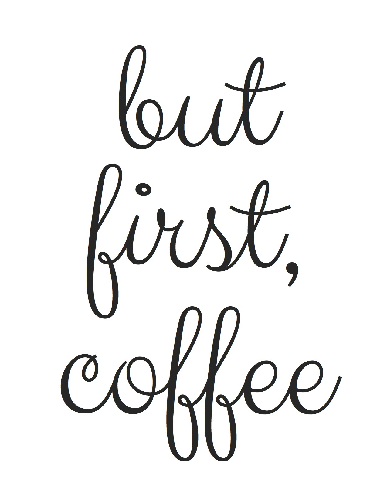 free printable! but first, coffee