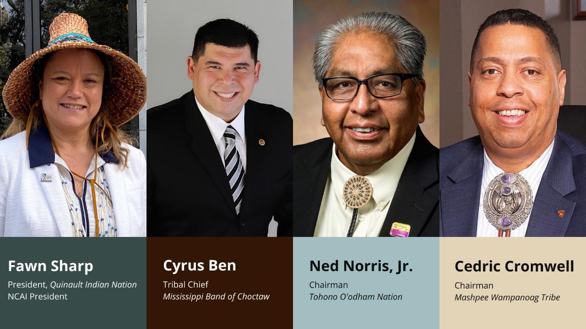 Tribal Leader Panel - Fawn Sharp; Cyrus Ben; Ned Norris, Jr.; Cedric Cromwell