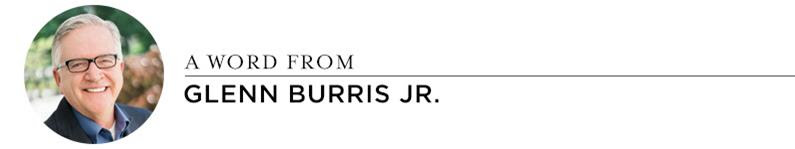 A Word from Glenn Burris Jr.