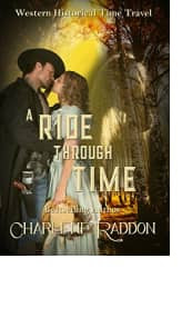 A Ride Through Time by Charlene Raddon
