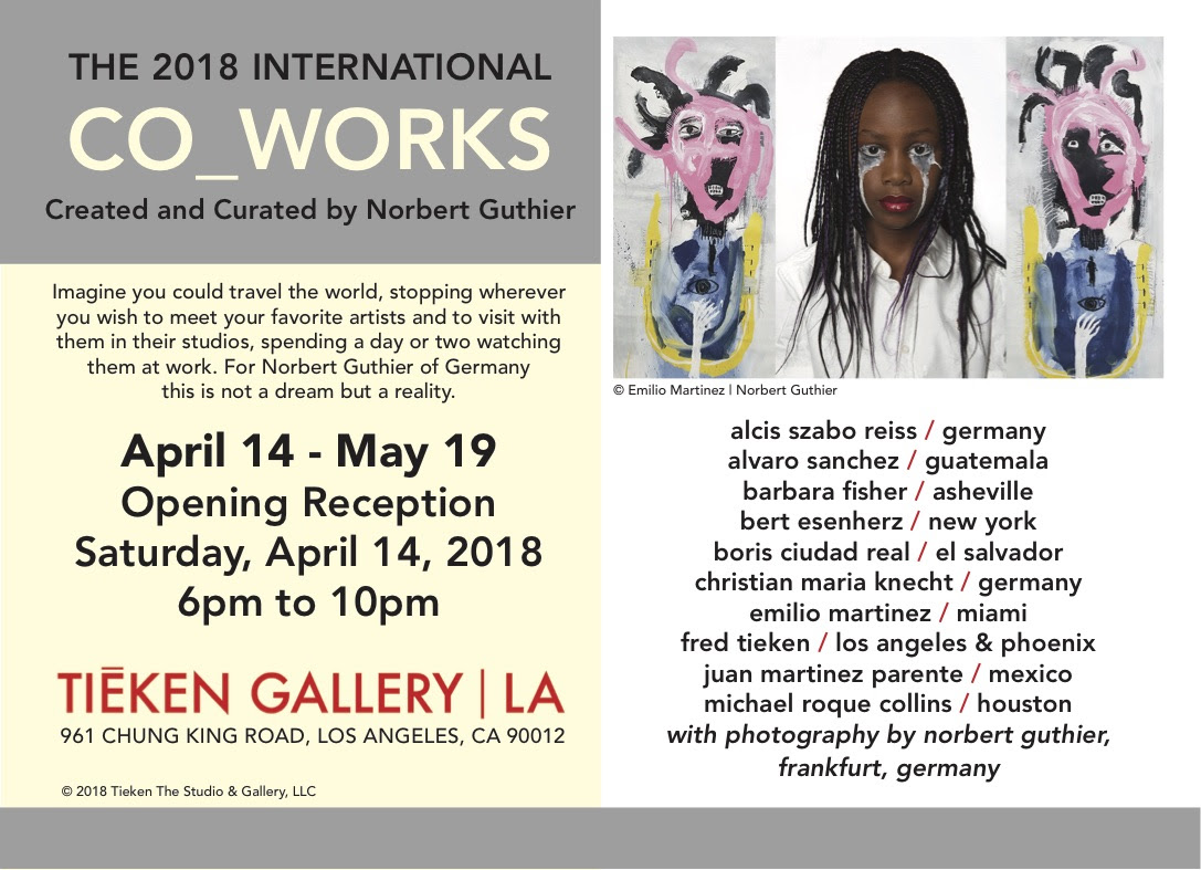 The 2018 International Co-Works @ Tieken Gallery LA