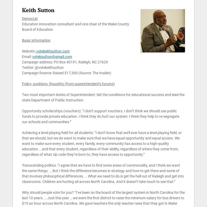 Keith Sutton Democrat Education innovation consultant and vice chair of the Wake County Board of...