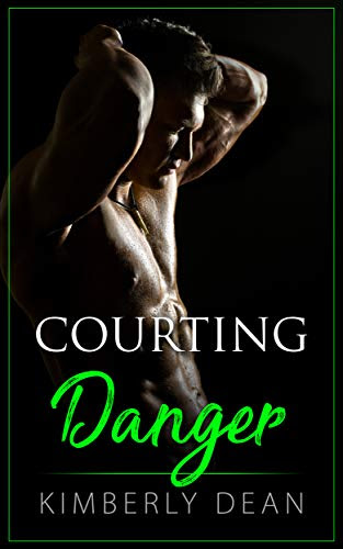 Cover for 'Courting Danger (The Courting Series Book 3)'