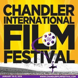 Chandler Film Festival January 18 â 21, 2019