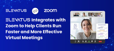 Elevatus integrated with Zoom to enable clients to conduct more streamlined and organized remote meetings, at any time or place.