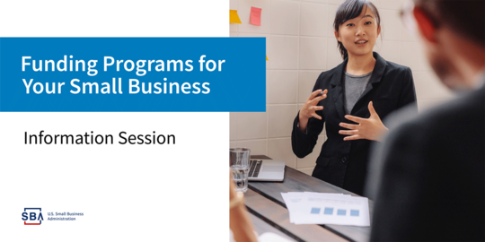Funding Programs for Your Small Business Information Session