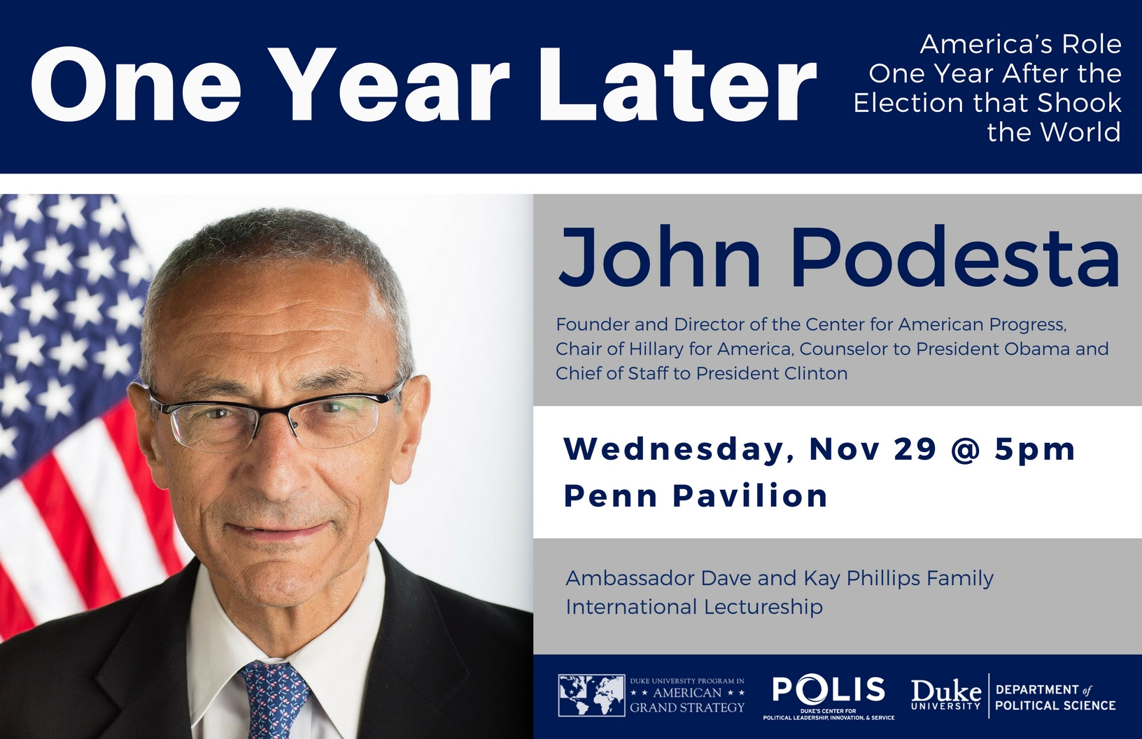 One Year Later: America's Role One Year After the Election that Shook the World @ Penn Pavilion | Durham | North Carolina | United States