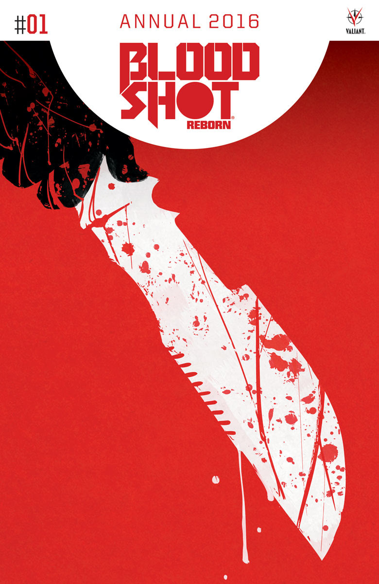 Valiant's Very First Annual, Bloodshot Reborn 2016, Features Jeff Lemire, Kano, Ray Fawkes, Michel Fiffe, Benjamin Marra, Paul Maybury And More