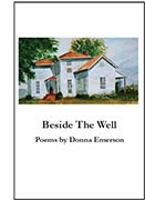 Beside the Well, Poems by Donna Emerson