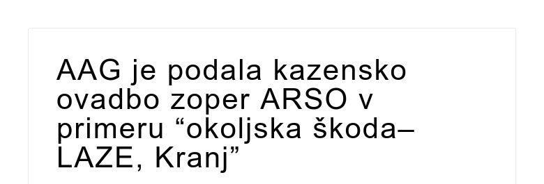 """AAG je podala kazensko ovadbo zoper ARSO v primeru """"okoljska škoda–LAZE, Kranj"""""""