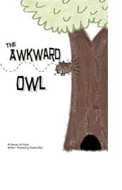 The Awkward Owl by Shawnda Blake