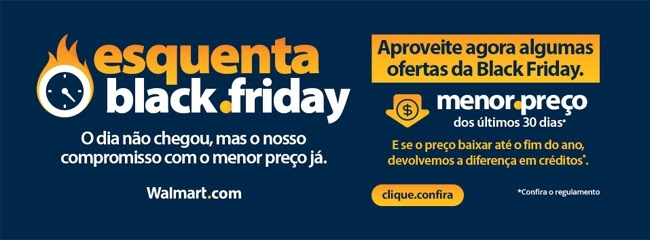 Esquenta Black Friday - Walmart
